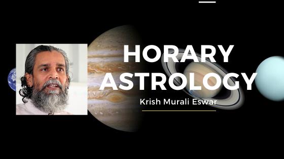 Horary Astrology with Krish Murali Eswar