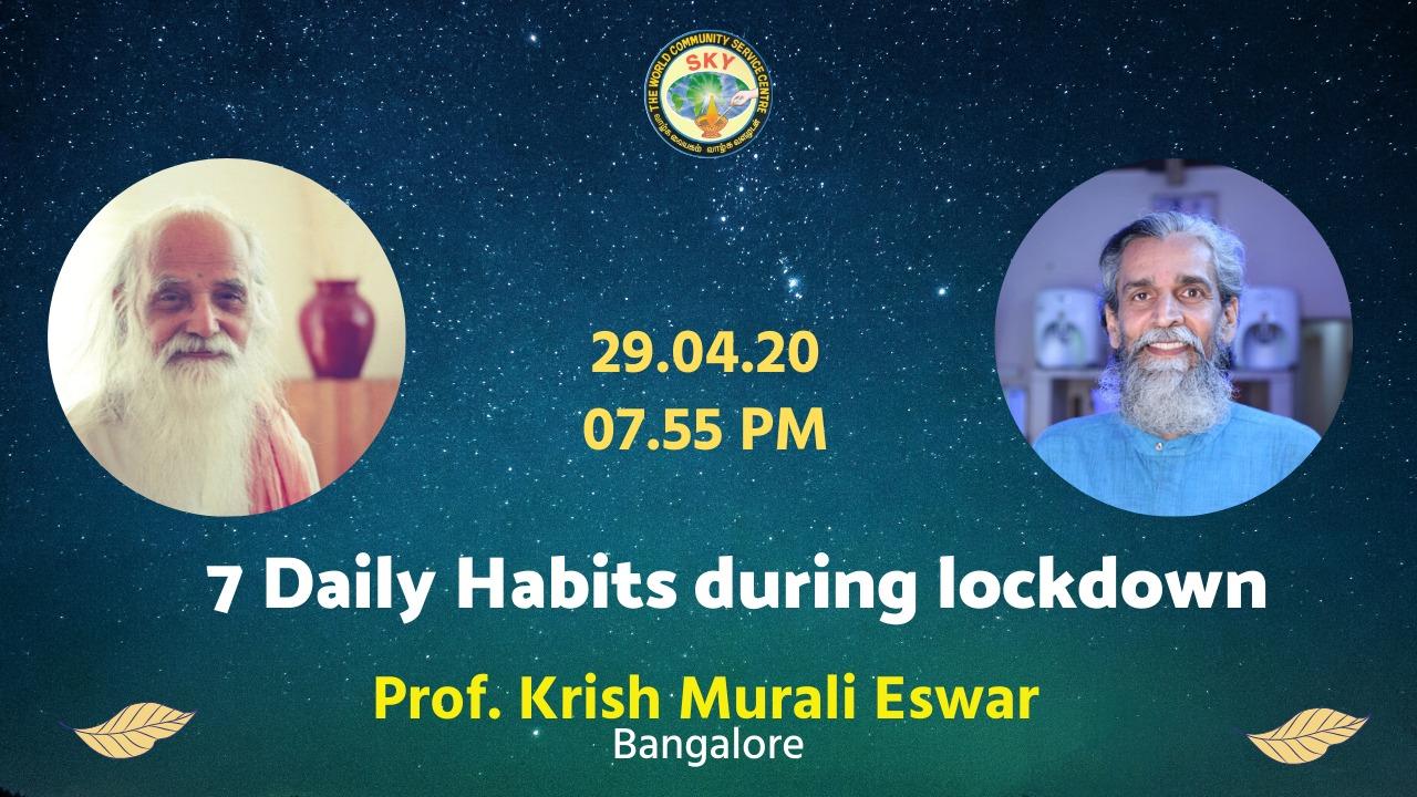7 Habits During Lockdown